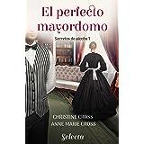 El perfecto mayordomo (Secretos de alcoba 1)