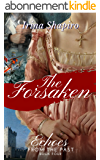 The Forsaken (Echoes from the Past Book 4) (English Edition)