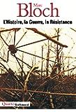 L'Histoire, la Guerre, la Résistance