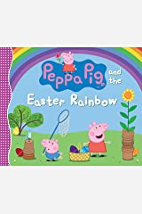 Peppa Pig and the Easter Rainbow Hardcover