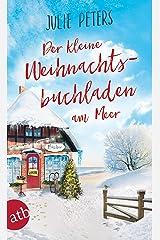 Der kleine Weihnachtsbuchladen am Meer: Roman (Friekes Buchladen 3) Kindle Ausgabe