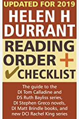 Helen H Durrant Reading Order and Checklist: The guide to the DI Tom Calladine and DS Ruth Bayliss series, DI Stephen Greco novels, DI Matt Brindle books, and new DCI Rachel King series Kindle Edition
