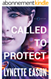 Called to Protect (Blue Justice Book #2) (English Edition)