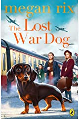 The Lost War Dog Kindle Edition