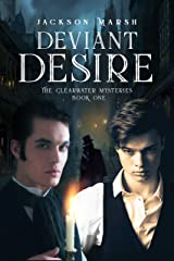 Deviant Desire (The Clearwater Mysteries Book 1) Kindle Edition
