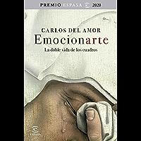 Emocionarte. La doble vida de los cuadros: Premio Espasa 2020 (F. COLECCION) (Spanish Edition)