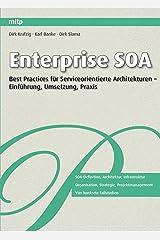 Enterprise SOA: Best Practices für Serviceorientierte Architekturen - Einführung, Umsetzung, Praxis von Dirk Krafzig (10. Juli 2010) Taschenbuch Taschenbuch