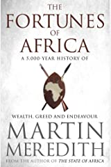 Fortunes of Africa: A 5,000 Year History of Wealth, Greed and Endeavour Paperback