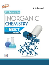Problems in Inorganic Chemistry for NEET/AIIMS (2018-2019) Session