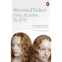 The Blank Slate: The Modern Denial of Human Nature (Penguin Press Science S.) (English Edition)