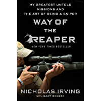 Way of the Reaper: My Greatest Untold Missions and the Art of Being a Sniper (English Edition)