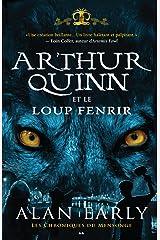 Arthur Quinn et le Loup de Fenris (Les chroniques du Mensonge t. 2) Format Kindle