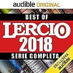 Best of Lercio 2018. Serie completa
