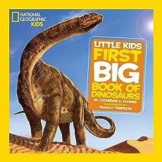 Little Kids First Big Book of Dinosaurs (First Big Book) (National Geographic Little Kids First Big Books)