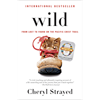 Wild (Oprah's Book Club 2.0 Digital Edition): From Lost to Found on the Pacific Crest Trail (English Edition)