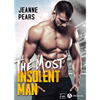 The Most Insolent Man