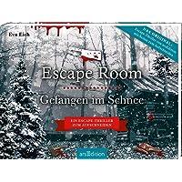 Escape Room. Gefangen im Schnee. Das Original: Der neue Escape-Room-Thriller von Eva Eich: Löse 20 Rätsel und öffne den…