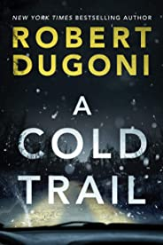 A Cold Trail (Tracy Crosswhite Book 7) (English Edition)