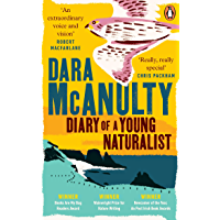Diary of a Young Naturalist: WINNER OF THE WAINWRIGHT PRIZE FOR NATURE WRITING 2020 (English Edition)