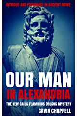 Our Man in Alexandria (On Hadrian's Secret Service Book 4) Kindle Edition