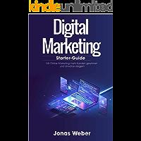 Digital Marketing: Mit Online-Marketing mehr Kunden gewinnen und Umsätze steigern (Grundlagen Online-Marketing, Starter…