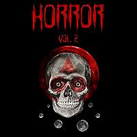 Horror Vol.2: Racconti dell'orrore dark, fantasy, weird e crime