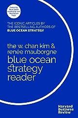 The W. Chan Kim and Renée Mauborgne Blue Ocean Strategy Reader Taschenbuch