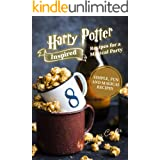 Harry Potter Inspired Recipes for a Magical Party: Simple, Fun, and Magical Recipes