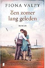 Een zomer lang geleden: In de aanloop naar de Tweede Wereldoorlog verandert Ella's leven volledig als ze een zomer lang verblijft op een Frans eiland (Dutch Edition) Formato Kindle