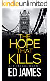 The Hope That Kills (DI Fenchurch Book 1)