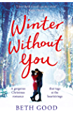 Winter Without You: The heartwarming and emotional read