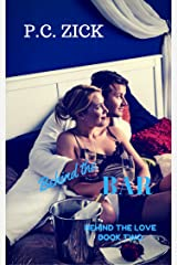 Behind the Bar (Behind the Love Book 2) Kindle Edition