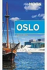 Moon Oslo (Travel Guide) Kindle Edition