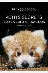 Petits secrets sur la loi d'attraction. Craquer le code (JePublie présente) Format Kindle