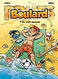 Les Profs présentent : Boulard - tome 07 - En mode vacances