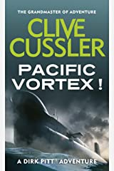 Pacific Vortex! (Dirk Pitt Adventure Series Book 1) Kindle Edition