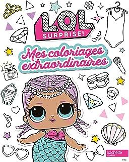 Amazon Fr Lol Surprise Coloriage Super Coloriage Amusant Avec Les Poupees Lol Lol Coloriage Livres