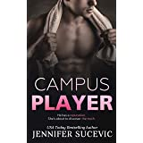 Campus Player (The Campus Series Book 1) (English Edition)