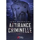 Attirance Criminelle: Tome 1