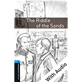 The Riddle of the Sands - With Audio Level 5 Oxford Bookworms Library (English Edition)