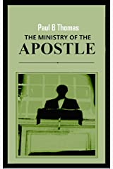 The Ministry of The Apostle Kindle Edition