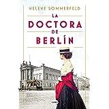 La doctora de Berlín: La luz del mundo (Spanish Edition)
