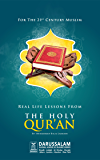 Real Life Lessons From the Holy Quran