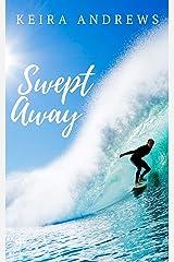 Swept Away: A Flash Rip Story Kindle Edition
