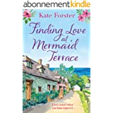 Finding Love at Mermaid Terrace: an utterly heartwarming, feel good spring romance (English Edition)