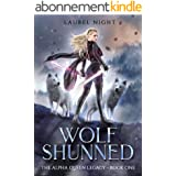 Wolf Shunned: A slow-burn fantasy romance (The Warrior Queen Legacy Book 1) (English Edition)