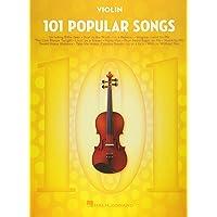 101 Popular Songs Violin: For Violin