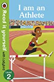I am an Athlete – Read It Yourself with Ladybird Level 2