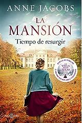 La mansión. Tiempo de resurgir Versión Kindle