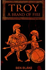 A Brand of Fire (TROY Book 5) Kindle Edition